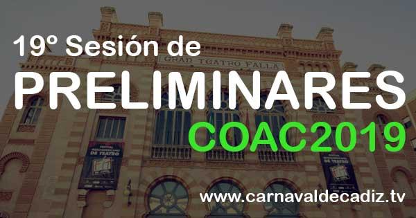 19ª sesión de preliminares COAC 2019 - Miércoles 13 de febrero #COAC2019P19