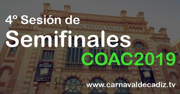 4ª sesión de semifinales COAC 2019 - Miércoles 27 de febrero #COAC2019S4