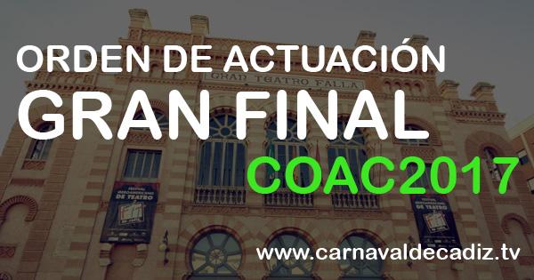Agrupaciones finalistas - Orden de actuación - Gran Final COAC 2017